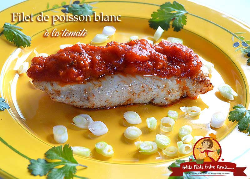 Filet de poisson blanc à la tomate