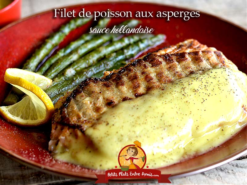 Filet de poisson aux asperges sauce hollandaise