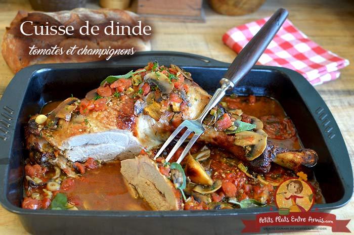 Cuisse de dinde aux tomates et champignons