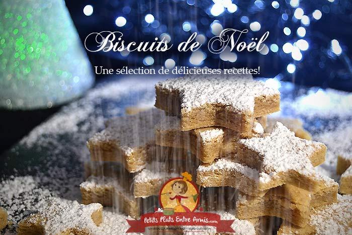 Biscuits de Noël les meilleurs recettes