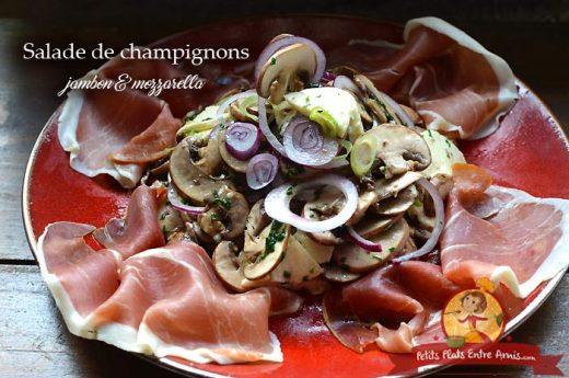 Salade de champignons jambon et mozzarella