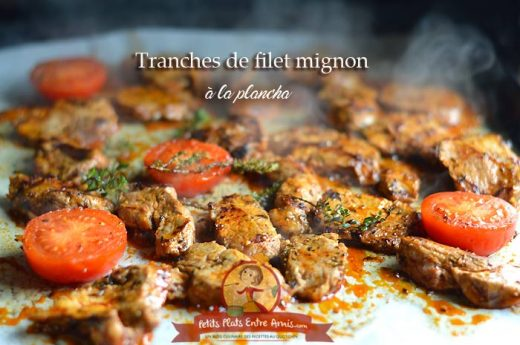Tranches de filet mignon à la plancha