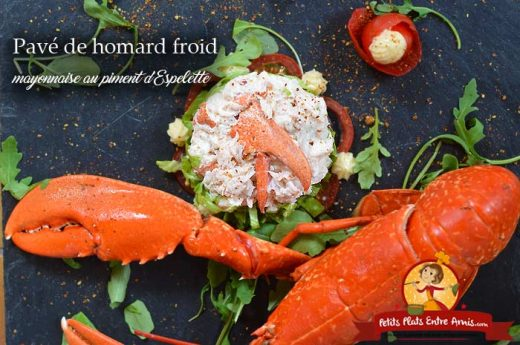 Pavé de homard froid - mayonnaise au piment d'Espelette