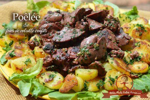 Poêlée de foies de volaille confits et pommes de terre