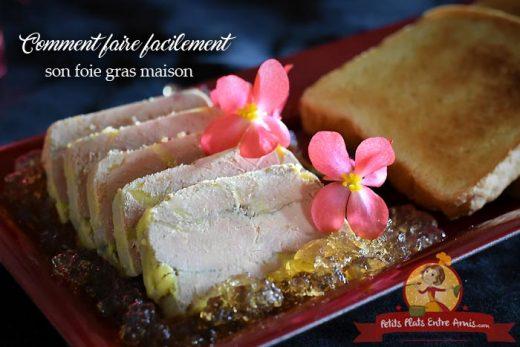 Comment faire facilement son foie gras maison?